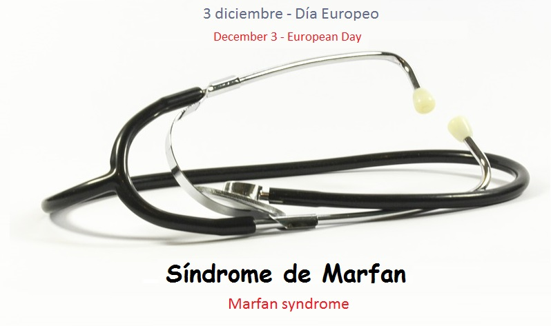 día europeo síndrome Marfan - December 3 European Day Marfan syndrome