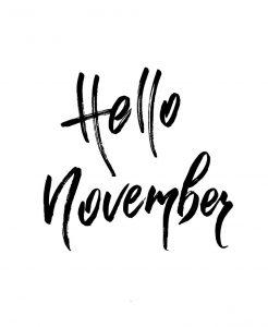 Hello November. Autumn International Day - Días internacionales del mes de noviembre